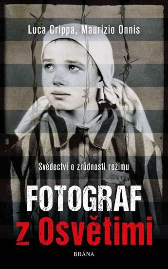 Fotograf z Osvětimi
